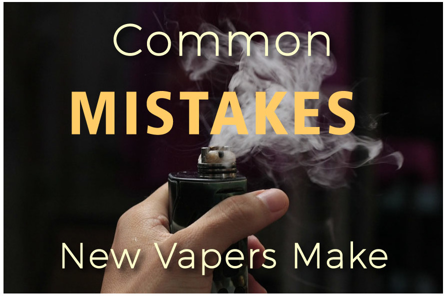 how to avoid new vaper mistakes