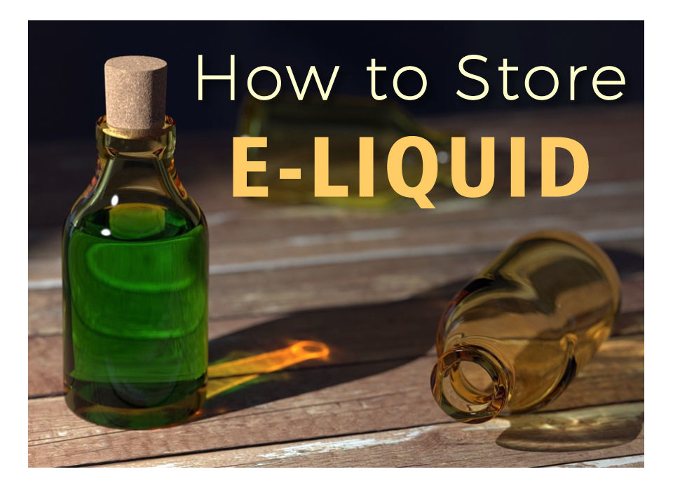 storring a vape juice eliquid